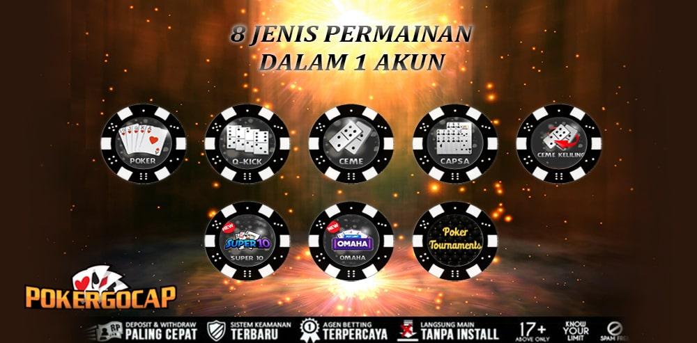 8 Jenis Permainan Dalam 1 ID PokerGocap