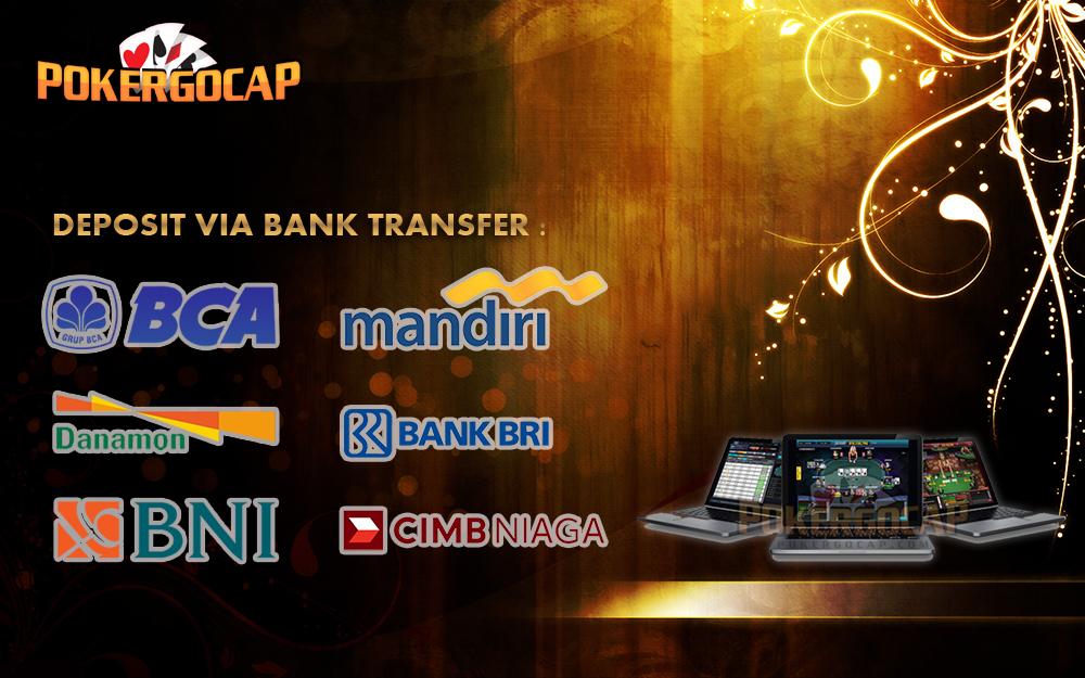 Daftar IDN Poker Deposit Via Bank Transfer